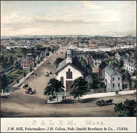 J.W. Hill, View of Salem, Mass, 1854.
