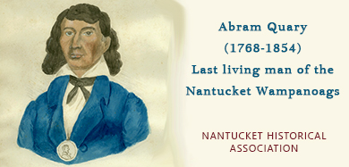 Abram Quary, last man of Nantucket  Wampanoag tribe