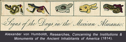 Signs of the Days, Mexican Calendar, Humboldt